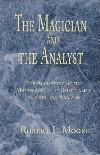 The Magician and the Analyst: The Archetype of the Magus in Occult Spirituality and Jungian Analysis